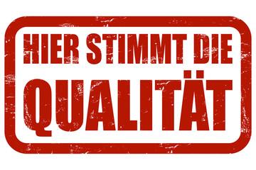 Grunge Stempel rot HIER STIMMT DIE QUALITÄT