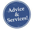Advice & Services!