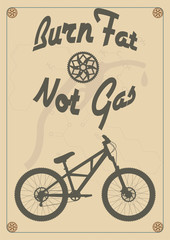 Burn fat not gas - vintage bike poster