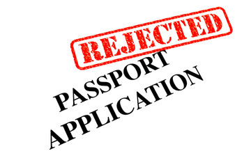 Passport Application REJECTED