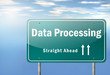 """Highway Signpost """"Data Processing"""""""