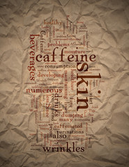 Caffeine Causes Wrinkles