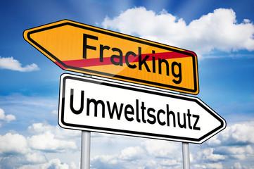 Wegweiser mit Fracking und Umweltschutz