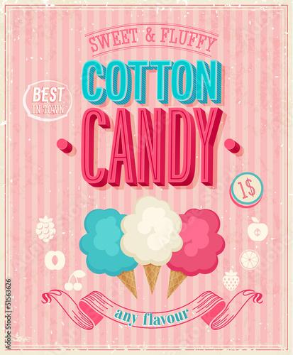 Vintage Cotton Candy Poster. Vector illustration.