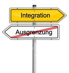 Schild Integration Ausgrenzung