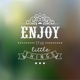 Enjoy The Little Things Quote Typographical Background poster