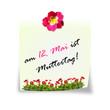 Notizzettel: 12. Mai ist Muttertag mit Blumen