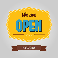 "Vector typography sign ""We are open"""