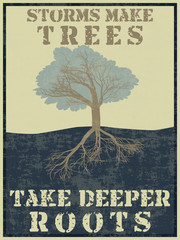 Grunge vintage style poster with a tree and quote