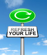 Refresh your life.