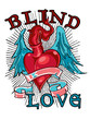Blind love is blind