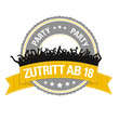 Party-Button: Zutritt ab 18
