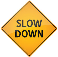 Slow Down yellow road sign