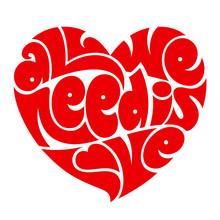 typographie du coeur. Tous nous avons besoin est amour.