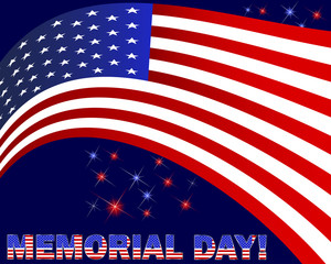 Memorial Day. American flag and beautiful text.