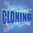 business concept: words cloning is a marketing on digital screen
