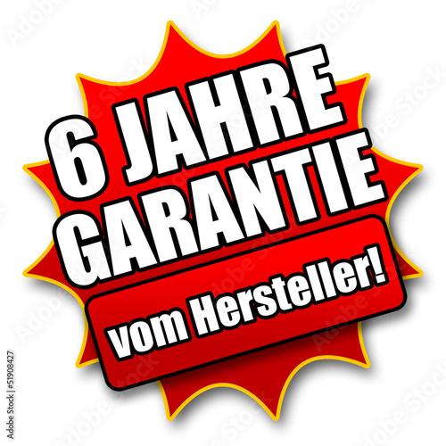 """Siegel """"6 Jahre Garantie vom Hersteller!"""""""