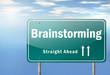 """Highway Signpost """"Brainstorming"""""""