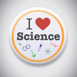I Love Science - Vector button badge