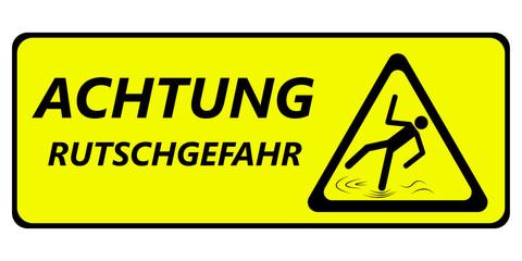 Schild - Rutschgefahr/Glatt