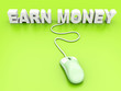 Earn Money.