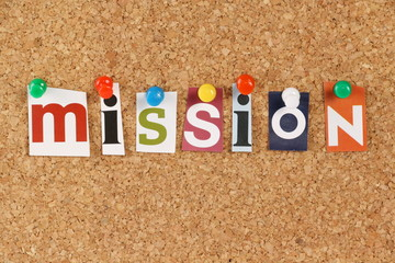 The word Mission in cut out magazine letters