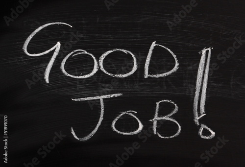 Good Job! written on a blackboard