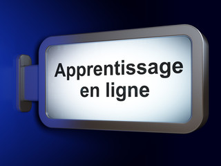 Education concept: Apprentissage En ligne on billboard