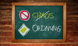 Kreidetafel - Ordnung - Chaos