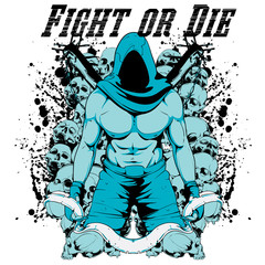 Fight or die