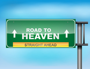 """Highway sign with """"Road to heaven"""" text"""