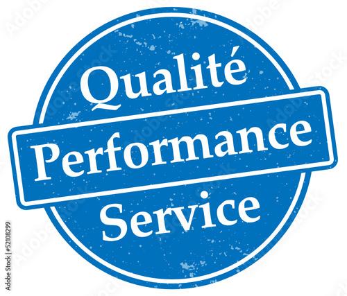 Qualité, Performance, Service