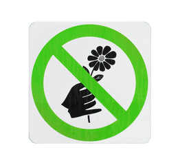 Do not pick flower sign,green cycle color