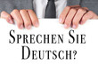sprechen sie deutsch? do you speak german? written in german