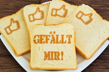 Toast - gefällt mir!