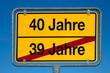 Wechselschild ohne Pfeil 39 JAHRE - 40 JAHRE