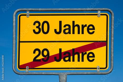 Wechselschild ohne Pfeil 29 JAHRE - 30 JAHRE
