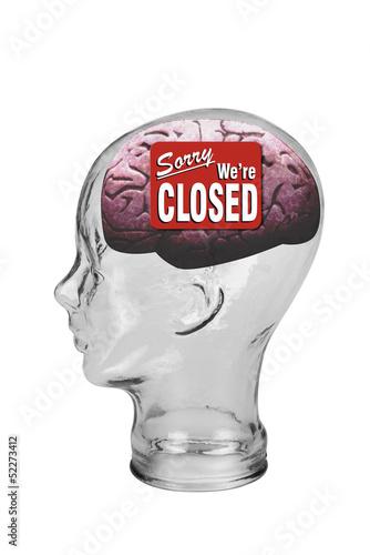 Brain Closed.