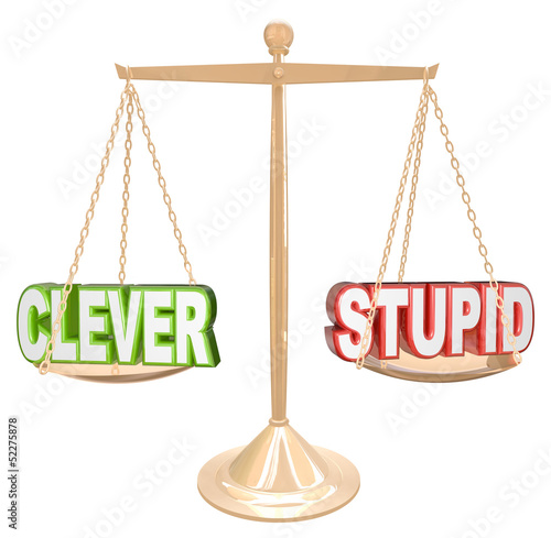 Clever Vs Stupid Words Scale Fine Line Humor Taste