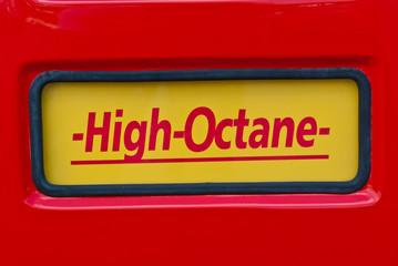 High Octane sign at classic fuel pump