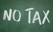 no tax title written with chalk on blackboard
