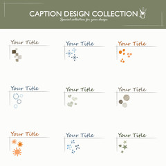 Caption Design Collection