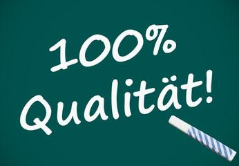 100% Qualität (Tafel mit deutschem Text)