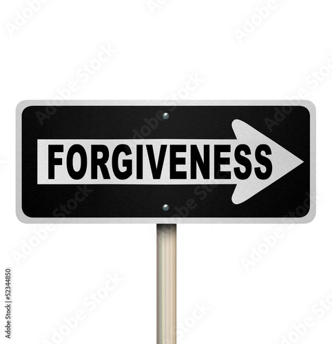 Forgiveness One-Way Road Sign Looking for Redemption