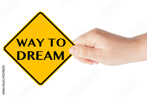 Way to Dream Sign