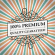 vintage 100% premium quality label