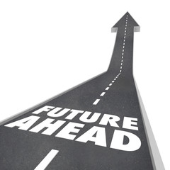 Future Ahead Road Words Arrow Up to Tomorrow
