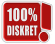 !-Schild rot quad 100% DISKRET