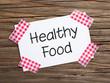 Klebestreifen Zettel auf HEALTHY FOOD