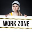 Work zone sign on template board, worker woman